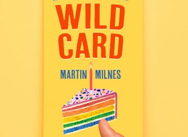 WILD CARD: How I Learned To Be A Friend, Have A Friend and Finally Love My Birthday