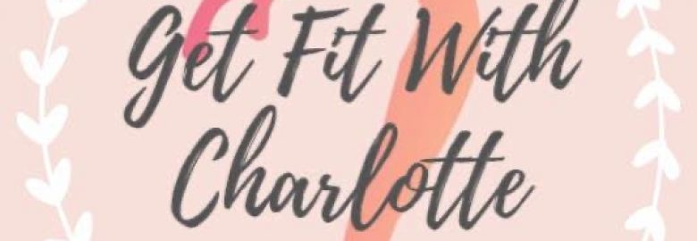 Get Fit With Charlotte